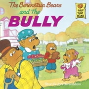 The Berenstain Bears and the Bully ebook by Stan Berenstain,Jan Berenstain