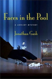 Faces in the Pool - A Lovejoy Mystery ebook by Jonathan Gash