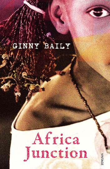 Africa Junction ebook by Ginny Baily