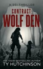 Contract Wolf Den ebook by Ty Hutchinson