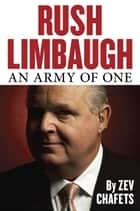 Rush Limbaugh ebook by Ze'ev Chafets
