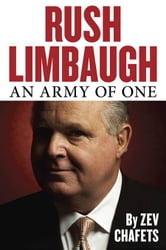 Rush Limbaugh - An Army of One ebook by Zev Chafets