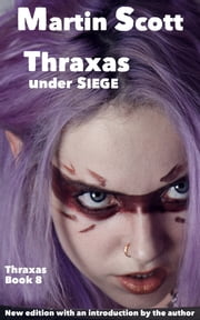 Thraxas Under Siege ebook by Martin Scott