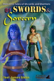 Of Swords and Sorcery ebook by Teel James Glenn
