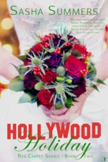 Hollywood Holiday ebook by Sasha Summers