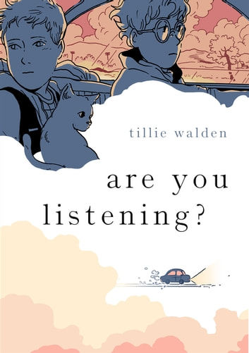 Are You Listening? eBook by Tillie Walden