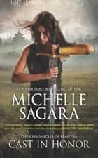 Cast In Honour ebook by Michelle Sagara