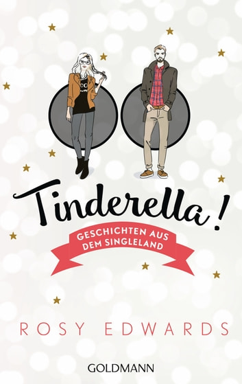 Tinderella - Geschichten aus dem Singleland ebook by Rosy Edwards