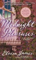 Midnight Pleasures ebook by Eloisa James