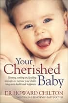 Your Cherished Baby ebook by Howard Chilton