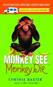 Monkey See, Monkey Die ebook by Cynthia Baxter