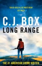 Long Range ebook by C.J. Box