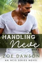 Handling Neve ebooks by Zoe Dawson