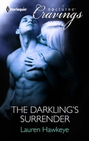 The Darkling Surrender (Mills & Boon Nocturne Cravings) ebook by Lauren Hawkeye