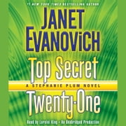 Top Secret Twenty-One - A Stephanie Plum Novel audiobook by Janet Evanovich