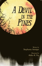 A Devil In The Pines ebook by Stephanie Armiger