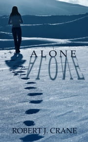 Alone ebook by Robert J. Crane