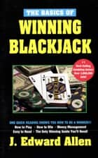 Basics of Winning Blackjack ebook by Edward Allen