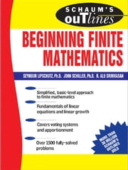Schaum's Outline of Beginning Finite Mathematics ebook by Lipschutz, Seymour