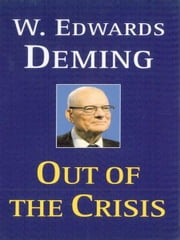 Out of the Crisis ebook by W. Edwards Deming