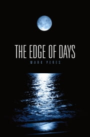 The Edge of Days ebook by Mark Peres