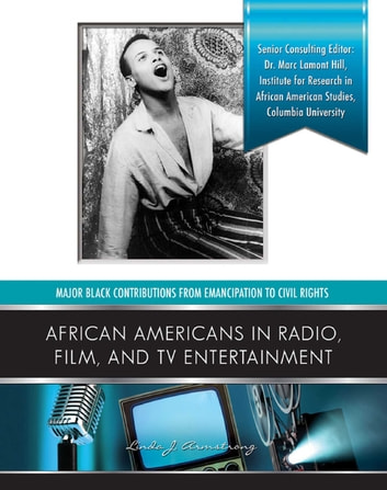 African Americans in Radio, Film, and TV Entertainers ebook by Linda J. Armstrong