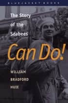 Can Do! ebook by William Bradford Huie