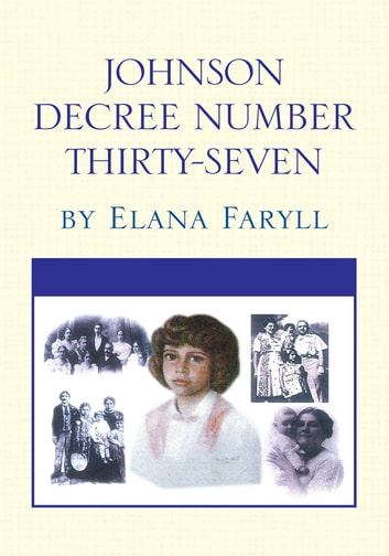 Johnson Decree Number Thirty-Seven ebook by Elana Faryll