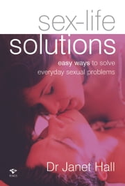 Sex-Life Solutions ebook by Dr Janet Hall