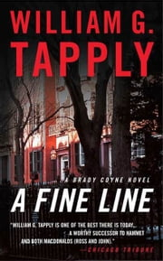 A Fine Line - A Brady Coyne Novel ebook by William G. Tapply