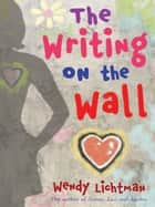 Do the Math #2: The Writing on the Wall ebook by Wendy Lichtman
