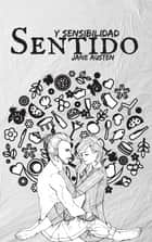 Sentido y Sensibilidad ebook by Jane Austen
