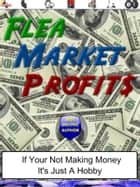 Flea Market Profits ebook by Brad Shirley