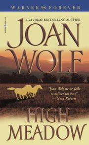High Meadow ebook by Joan Wolf
