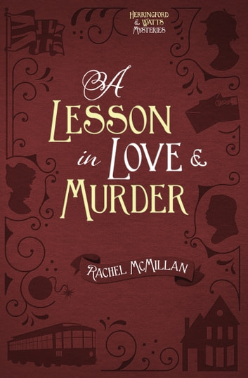 A Lesson in Love and Murder ebook by Rachel McMillan