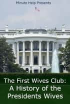 The First Wives Club ebook by Minute Help Guides