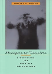 Strangers to Ourselves ebook by Timothy D.  Wilson