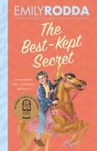 The Best-Kept Secret ebook by Emily Rodda