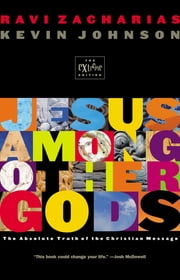 Jesus Among Other Gods - (Youth Edition) ebook by Ravi Zacharias