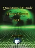 Thirty Minute SEO ebook by Dr. Glenn Blake