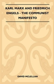 Karl Marx And Friedrich Engels - The Communist Manifesto ebook by David McLellan