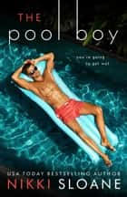 The Pool Boy ebook by Nikki Sloane