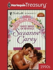 Sweet Bride Of Revenge ebook by Suzanne Carey