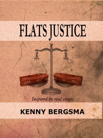 Flats Justice ebook by Kenny Bergsma