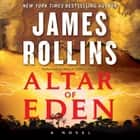 Altar of Eden - A Novel audiobook by