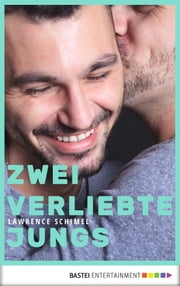 Zwei verliebte Jungs ebook by Lawrence Schimel