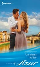Un amant italien ebook by Janette Kenny
