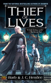 Thief of Lives ebook by Barb Hendee,J.C. Hendee