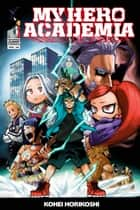 My Hero Academia, Vol. 20 - School Festival Start!! ebook by Kohei Horikoshi