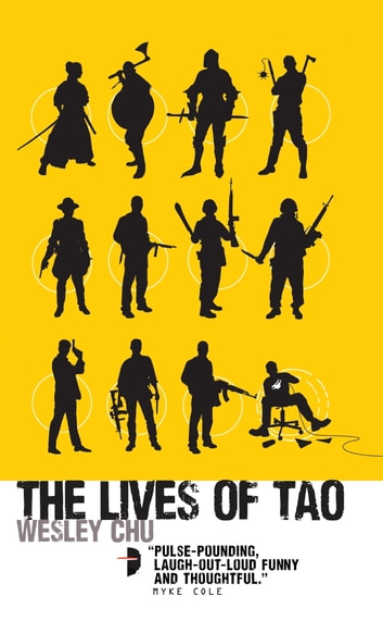 The Lives of Tao ebook by Wesley Chu